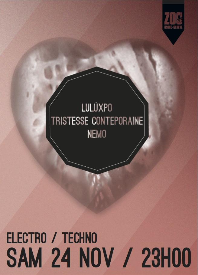 LuLúxpo Carte Blanche / guest: Tristesse Contemporaine